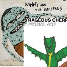 Outrageous Cherry and Danny and The Darleans review