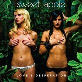 Sweet Apple - Love And Desperation